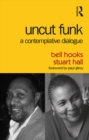 Uncut Funk : A Contemplative Dialogue - eBook