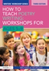 How to Teach Poetry Writing: Workshops for Ages 5-9 - eBook