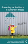 Governing for Resilience in Vulnerable Places - eBook