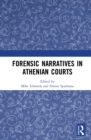 Forensic Narratives in Athenian Courts - eBook