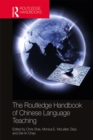 The Routledge Handbook of Chinese Language Teaching - eBook