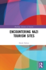 Encountering Nazi Tourism Sites - eBook
