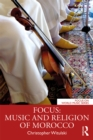 Focus: Music and Religion of Morocco - eBook