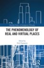 The Phenomenology of Real and Virtual Places - eBook