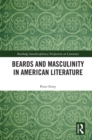 Beards and Masculinity in American Literature - eBook