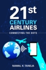 21st Century Airlines : Connecting the Dots - eBook