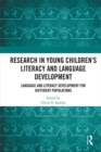Research in Young Children's Literacy and Language Development : Language and literacy development for different populations - eBook