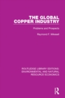 The Global Copper Industry : Problems and Prospects - eBook