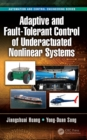Adaptive and Fault-Tolerant Control of Underactuated Nonlinear Systems - eBook