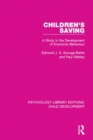 Children's Saving : A Study in the Development of Economic Behaviour - eBook