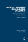 Logical Abilities in Children: Volume 3 : Reasoning in Adolescence: Deductive Inference - eBook