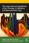 The International Handbook of Art Therapy in Palliative and Bereavement Care - eBook