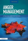 Anger Management : A Practical Guide for Teachers - eBook