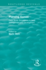 Routledge Revivals: Planning Games (1985) : Case Study Simulations in Land Management and Development - eBook