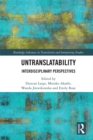 Untranslatability : Interdisciplinary Perspectives - eBook
