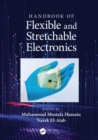 Handbook of Flexible and Stretchable Electronics - eBook