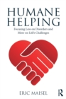 Humane Helping : Focusing Less on Disorders and More on Life's Challenges - eBook
