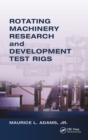 Rotating Machinery Research and Development Test Rigs - eBook