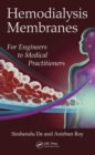 Hemodialysis Membranes : For Engineers to Medical Practitioners - eBook
