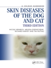 Skin Diseases of the Dog and Cat, Third Edition - eBook