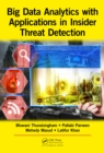 Big Data Analytics with Applications in Insider Threat Detection - eBook