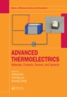 Advanced Thermoelectrics : Materials, Contacts, Devices, and Systems - eBook