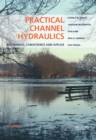 Practical Channel Hydraulics, 2nd edition : Roughness, Conveyance and Afflux - eBook