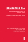 Educating All : Multicultural Perspectives in the Primary School - eBook