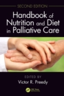 Handbook of Nutrition and Diet in Palliative Care, Second Edition - eBook