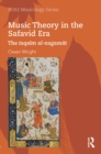 Music Theory in the Safavid Era : The taqsim al-nagamat - eBook