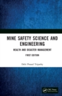 Mine Safety Science and Engineering : Health and Disaster Management - eBook