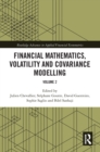 Financial Mathematics, Volatility and Covariance Modelling : Volume 2 - eBook