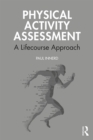 Physical Activity Assessment : A Lifecourse Approach - eBook