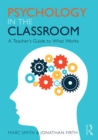 Psychology in the Classroom : A Teacher's Guide to What Works - eBook