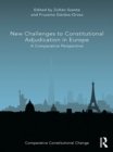 New Challenges to Constitutional Adjudication in Europe : A Comparative Perspective - eBook