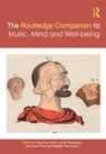 The Routledge Companion to Music, Mind, and Well-being - eBook