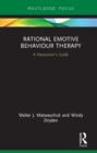 Rational Emotive Behaviour Therapy : A Newcomer's Guide - eBook