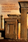 The Concept of Monument in Achaemenid Empire - eBook