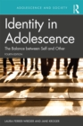 Identity in Adolescence 4e : The Balance between Self and Other - eBook