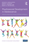 Psychosocial Development in Adolescence : Insights from the Dynamic Systems Approach - eBook