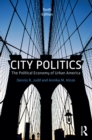 City Politics : The Political Economy of Urban America - eBook