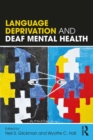 Language Deprivation and Deaf Mental Health - eBook