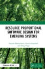 Resource Proportional Software Design for Emerging Systems - eBook