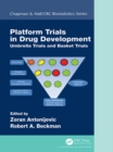 Platform Trial Designs in Drug Development : Umbrella Trials and Basket Trials - eBook