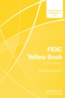 FIDIC Yellow Book: A Commentary - eBook