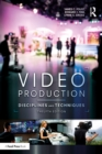 Video Production : Disciplines and Techniques - eBook