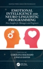 Emotional Intelligence and Neuro-Linguistic Programming : New Insights for Managers and Engineers - eBook