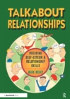 Talkabout Relationships : Building Self-Esteem and Relationship Skills - eBook