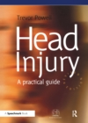 Head Injury : A Practical Guide - eBook