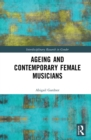 Ageing and Contemporary Female Musicians - eBook